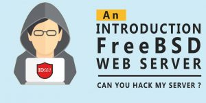 Cyber Security Workshop: An Introduction FreeBSD Web Server