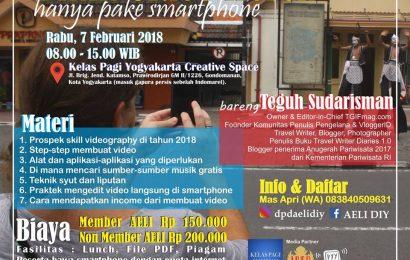 Workshop Bikin Video Pakai Smartphone Bareng Teguh Sudarisman