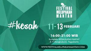 Siap Digelar, Festival Melupakan Mantan Jilid 4 Dilaksanakan di Kedaulatan Rakyat